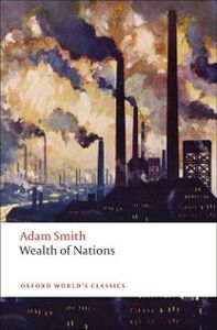 Foto Cover di Inquiry into the Nature and Causes of the Wealth of Nations: A Selected Edition, Ebook inglese di Adam Smith, edito da OUP Oxford