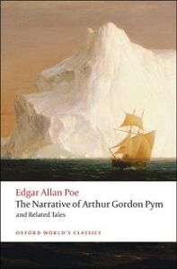 Ebook in inglese Narrative of Arthur Gordon Pym of Nantucket and Related Tales Poe, Edgar Allan