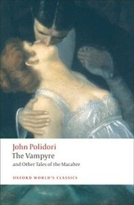 Ebook in inglese Vampyre and Other Tales of the Macabre Polidori, John