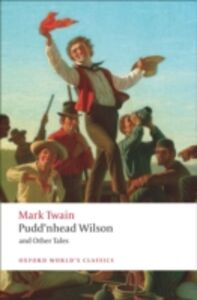 Ebook in inglese Pudd'nhead Wilson and Other Tales Twain, Mark