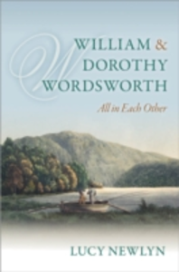 Ebook in inglese William and Dorothy Wordsworth: 'All in each other' Newlyn, Lucy