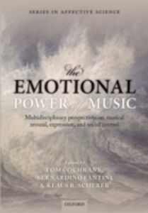 Ebook in inglese Emotional Power of Music: Multidisciplinary perspectives on musical arousal, expression, and social control