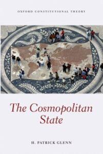Foto Cover di Cosmopolitan State, Ebook inglese di H Patrick Glenn, edito da OUP Oxford