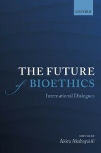 Ebook in inglese Future of Bioethics: International Dialogues