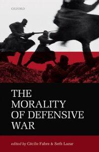 Ebook in inglese Morality of Defensive War