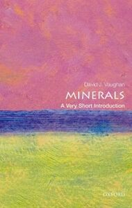 Foto Cover di Minerals: A Very Short Introduction, Ebook inglese di David Vaughan, edito da OUP Oxford