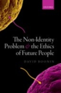 Ebook in inglese Non-Identity Problem and the Ethics of Future People Boonin, David