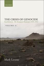 Annihilation: Volume II: The European Rimlands 1939-1953