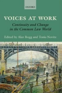 Ebook in inglese Voices at Work: Continuity and Change in the Common Law World Bogg, Alan , Novitz, Tonia