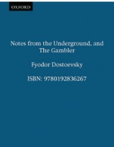 Ebook in inglese Notes from the Underground, and The Gambler Dostoevsky, Fyodor