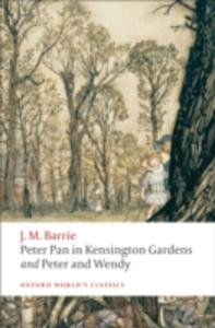 Ebook in inglese Peter Pan in Kensington Gardens / Peter and Wendy Barrie, J. M.