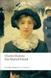 Ebook in inglese Our Mutual Friend Dickens, Charles