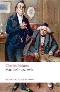 Foto Cover di Martin Chuzzlewit, Ebook inglese di Charles Dickens, edito da OUP Oxford