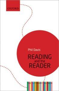 Foto Cover di Reading and the Reader: The Literary Agenda, Ebook inglese di Philip Davis, edito da OUP Oxford