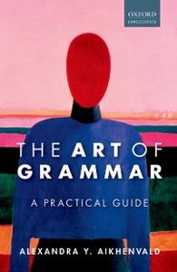 Ebook in inglese Art of Grammar: A Practical Guide Aikhenvald, Alexandra Y.