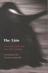 Tain: From the Irish epic Tain Bo Cuailnge