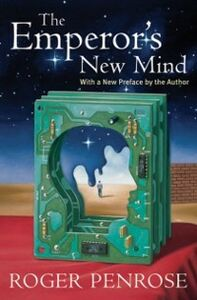 Foto Cover di Emperor's New Mind: Concerning Computers, Minds, and the Laws of Physics, Ebook inglese di Roger Penrose, edito da OUP Oxford