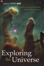 Exploring the Universe : Essays on Science and Technology