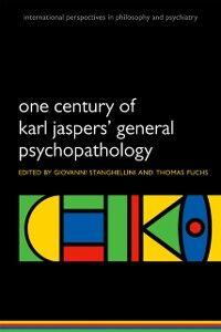 Foto Cover di One Century of Karl Jaspers' General Psychopathology, Ebook inglese di  edito da OUP Oxford