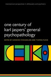 One Century of Karl Jaspers'General Psychopathology