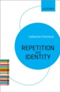 Ebook in inglese Repetition and Identity: The Literary Agenda Pickstock, Catherine