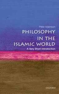 Ebook in inglese Philosophy in the Islamic World: A Very Short Introduction Adamson, Peter