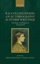 R. G. Collingwood: An Autobiography and other writings: with essays on Collingwoods life and work