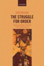 Struggle for Order: Hegemony, Hierarchy, and Transition in Post-Cold War East Asia