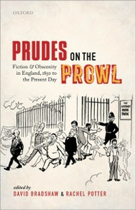 Ebook in inglese Prudes on the Prowl: Fiction and Obscenity in England, 1850 to the Present Day -, -