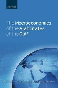 Ebook in inglese Macroeconomics of the Arab States of the Gulf Espinoza, Raphael , Fayad, Ghada , Prasad, Ananthakrishnan