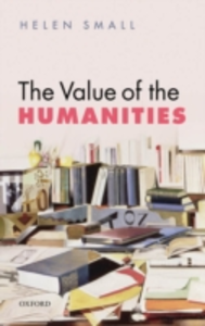Ebook in inglese Value of the Humanities Small, Helen