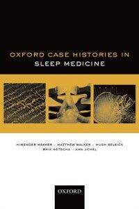 Ebook in inglese Oxford Case Histories in Sleep Medicine Johal, Ama , Kotech, otecha , Makker, Himender , Selsick, Hugh