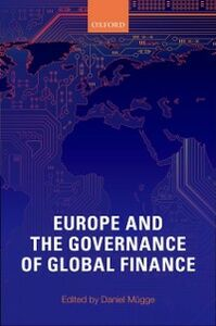 Ebook in inglese Europe and the Governance of Global Finance