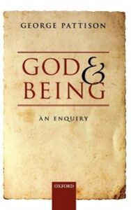 Ebook in inglese God and Being: An Enquiry Pattison, George