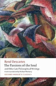 Foto Cover di Passions of the Soul and Other Late Philosophical Writings, Ebook inglese di Ren&eacute, Descartes, edito da OUP Oxford