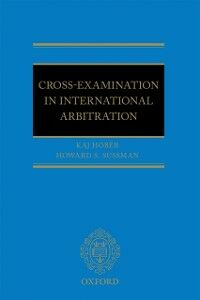 Foto Cover di Cross-Examination in International Arbitration, Ebook inglese di AA.VV edito da OUP Oxford