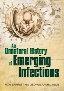 Ebook in inglese Unnatural History of Emerging Infections Armelagos (the late), George , Barrett, Ron