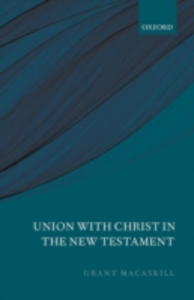 Ebook in inglese Union with Christ in the New Testament Macaskill, Grant