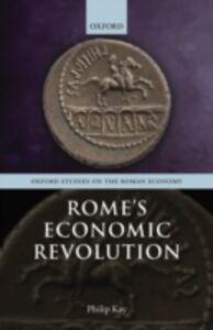 Foto Cover di Romes Economic Revolution, Ebook inglese di Philip Kay, edito da OUP Oxford