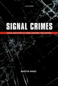 Foto Cover di Signal Crimes: Social Reactions to Crime, Disorder, and Control, Ebook inglese di Martin Innes, edito da OUP Oxford