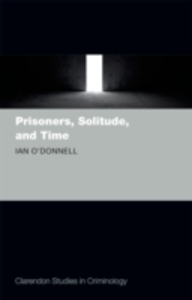 Ebook in inglese Prisoners, Solitude, and Time O'Donnell, Ian