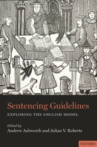 Ebook in inglese Sentencing Guidelines: Exploring the English Model -, -