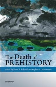 Ebook in inglese Death of Prehistory -, -