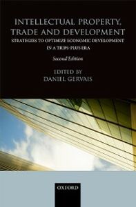 Ebook in inglese Intellectual Property, Trade and Development -, -