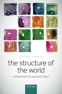 Ebook in inglese Structure of the World: Metaphysics and Representation French, Steven