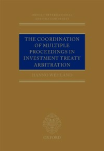 Ebook in inglese Coordination of Multiple Proceedings in Investment Treaty Arbitration Wehland, Hanno
