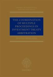Coordination of Multiple Proceedings in Investment Treaty Arbitration