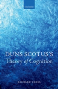 Ebook in inglese Duns Scotuss Theory of Cognition Cross, Richard