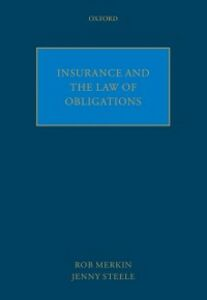 Ebook in inglese Insurance and the Law of Obligations Merkin, Rob , Steele, Jenny