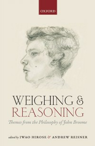 Ebook in inglese Weighing and Reasoning: Themes from the Philosophy of John Broome -, -